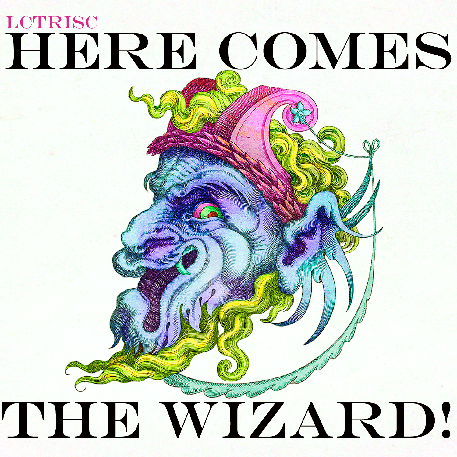 lctrisc_here_comes_the_wizard_single_digital_cover_1500x1500_72dpi