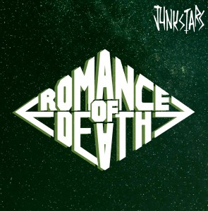 Junkstars - Romance Of Death copy