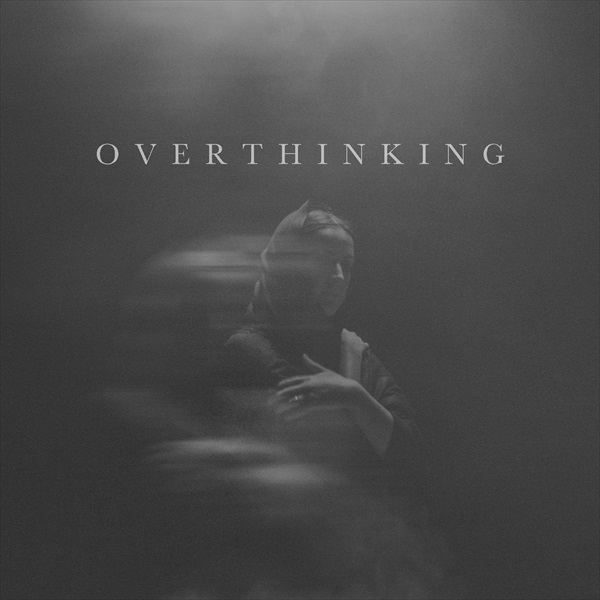 overthinking_cover